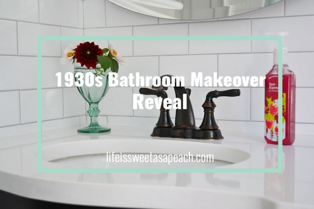 1930s Bathroom Makeover Reveal | Life Is Sweet As A Peach